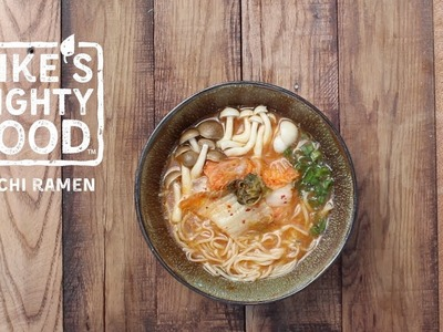 How to Make Your Own Craft Ramen: Vegetarian Kimchi Ramen Bowl by Mike's Mighty Good