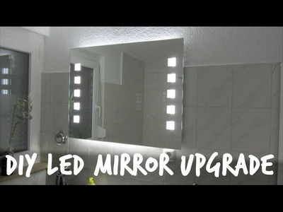 DIY Amazing 3600 Lumen LED Mirror Upgrade
