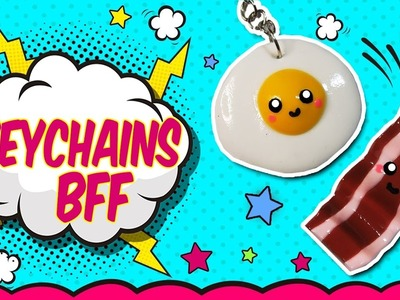 DIY: Egg and Bacon Keychains to BFF  (fast and easy)