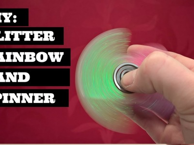 DIY Fidget Toy Spinner Glitter Rainbow  | DIY Fidget Hand Spinner Glitter Rainbow