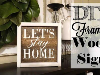 DIY Framed Wood Sign | Let's Stay Home