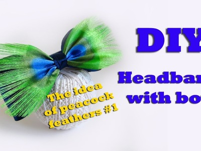 DIY headband with bow of peacock feathers