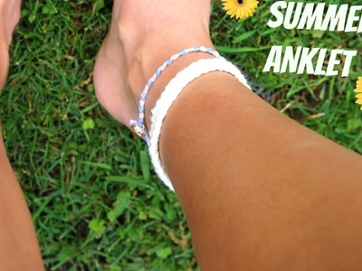 DIY Summer Anklets | ft. My Sister