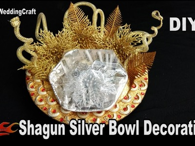 DIY Wedding shagun Silver Bowl packing | How to decorate Shagun Basket | JKWeddingCraft 130