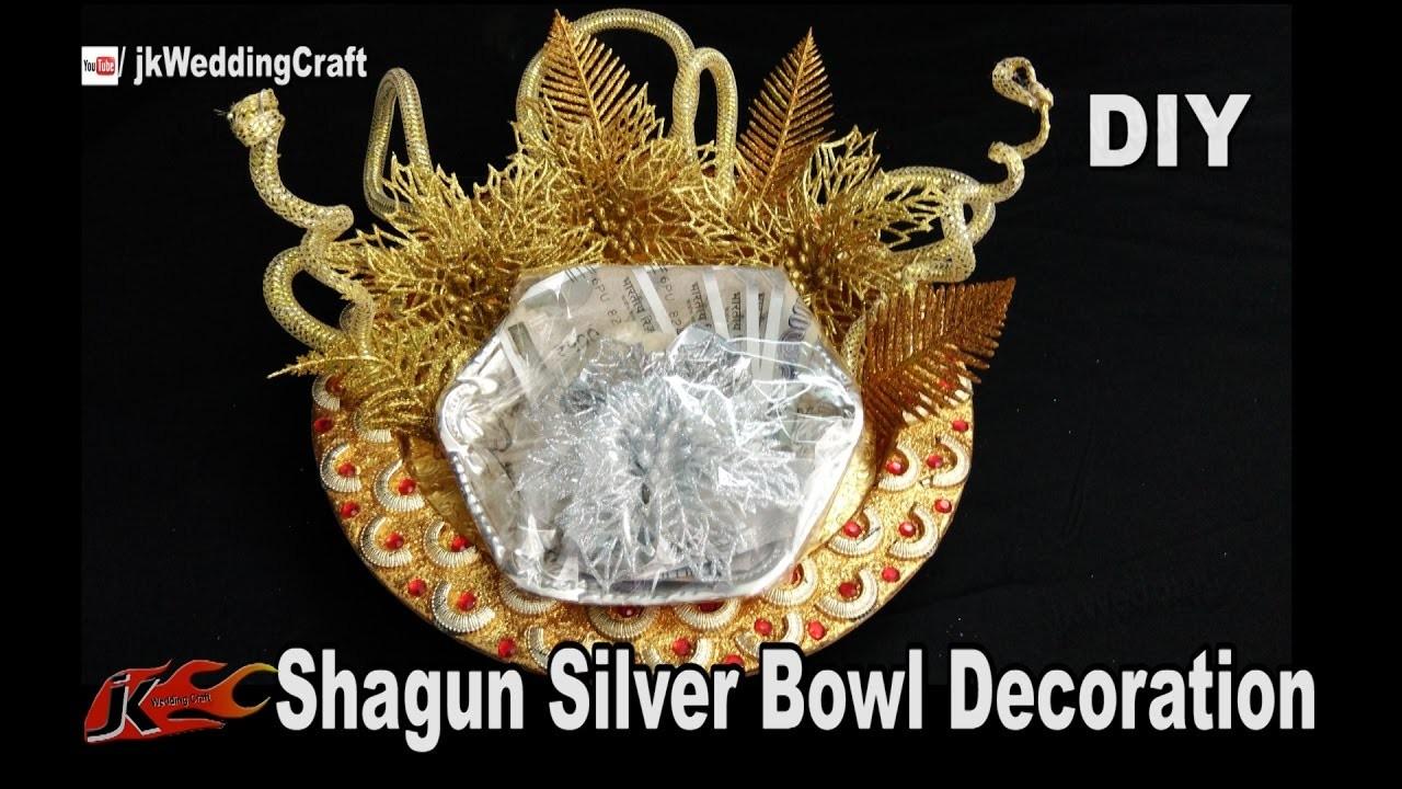 DIY Wedding shagun Silver Bowl packing | How to decorate Shagun Basket | JKWeddingCraft 130