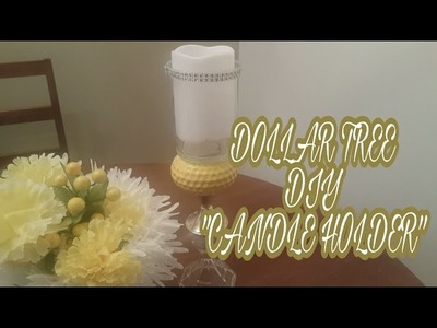 DOLLAR TREE DIY CANDLE HOLDER