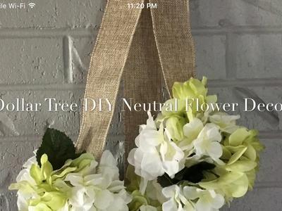 Dollar Tree DIY Neutral Floral Decor 2017