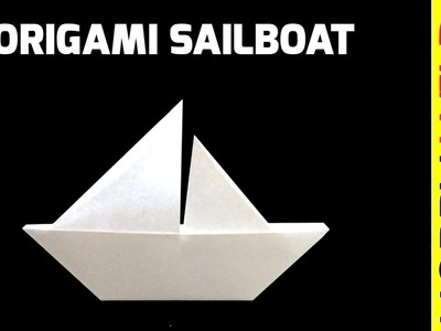 How To Make A Paper Sailboat (Origami)