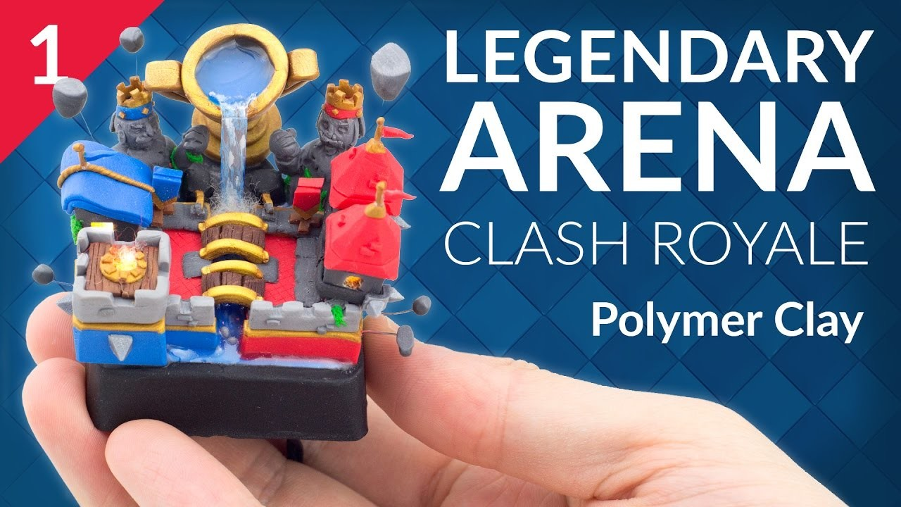Legendary Arena - PART 1.3 (Clash Royale) – Polymer Clay Tutorial