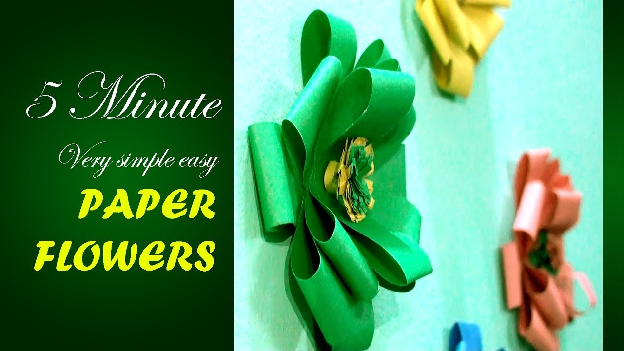 Only 5 minute make a very simple easy paper flowers for for Home decor 5 minute crafts