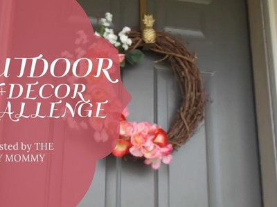 OUTDOOR DIY + DECOR CHALLENGE | THE DIY MOMMY