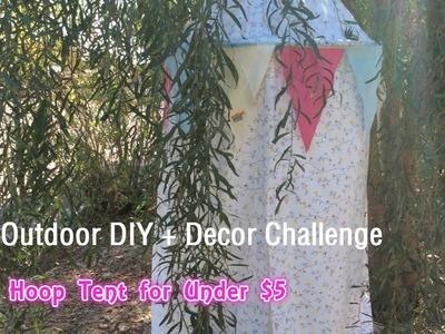 Outdoor DIY + Decor Challenge - Hula Hoop Tent for Under $5