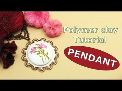 Simple and easy Pendant-Tutorial- Polymer clay