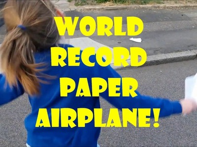 World record paper airplane - complete instructions how to fold