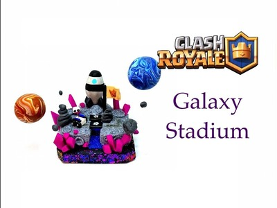 DIY Clash Royale FAN ART Arena - Galaxy Stadium - Polymer clay tutorial