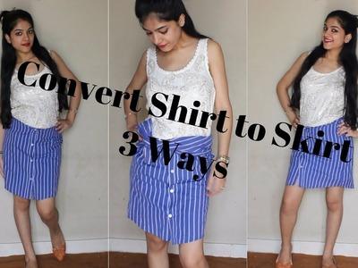 DIY: Convert old Shirt into Skirt | 3 Ways | No Sew