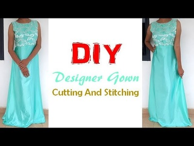 DIY Designer Floor Length Long Gown Cutting And Stitching Full Tutorial