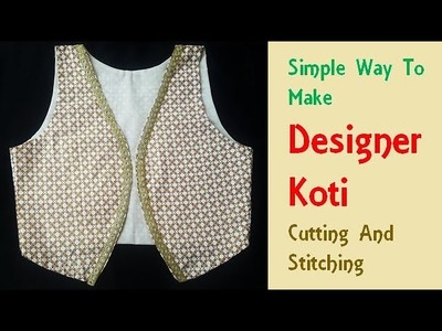 DIY Designer Koti\Jacket Cutting and Stitching Full Tutorial
