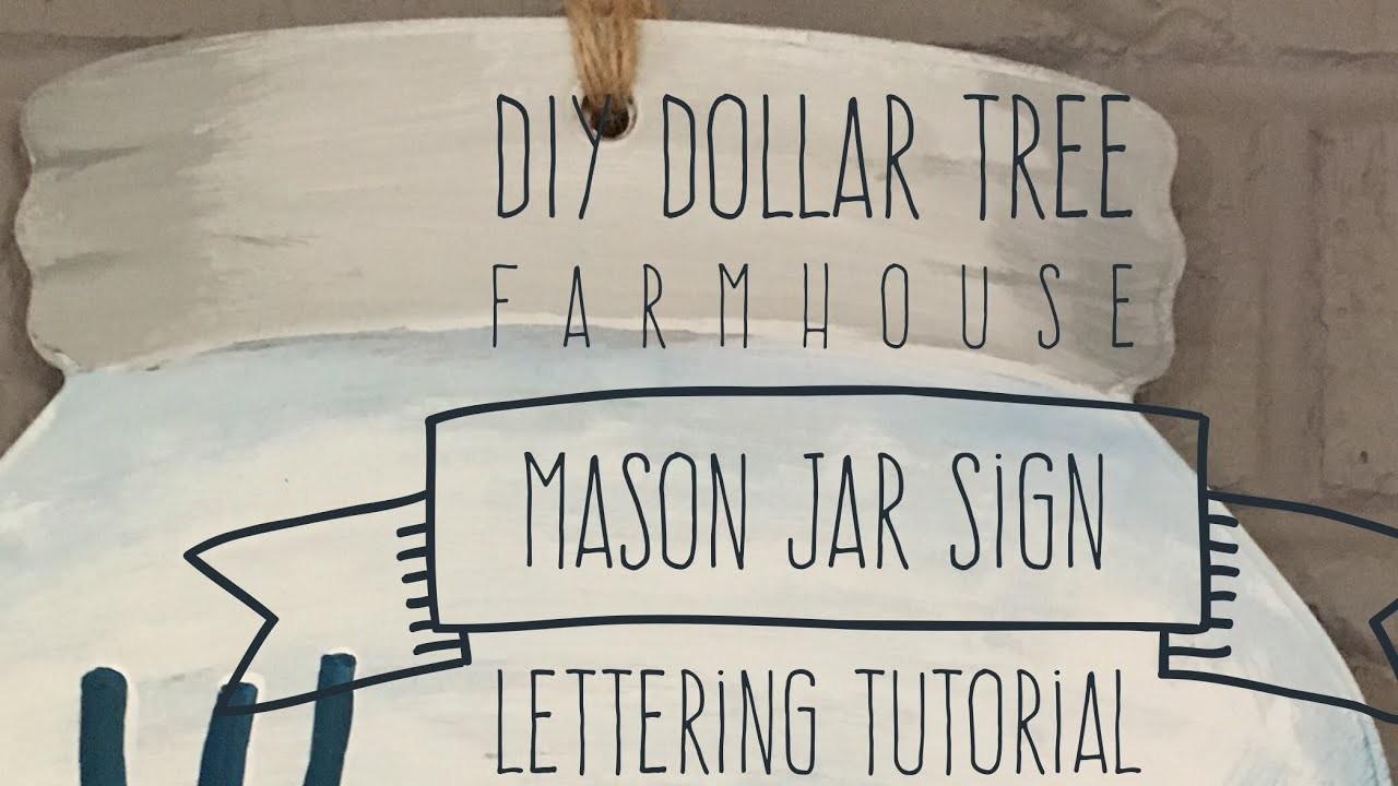 Diy Dollar Tree Farmhouse Mason Jar Sign And Lettering