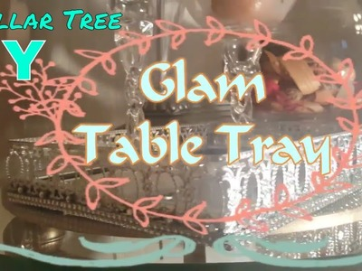 DIY | DOLLAR TREE | TABLE TRAY - How to make a Glam table tray | Vanity Tray | Perfume Tray