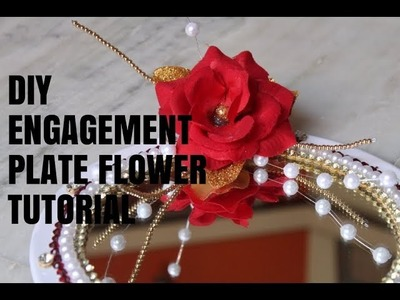 DIY Engagement plate Flower tutorial #PAPER CRAFTS# PART 01