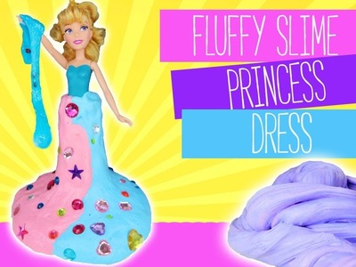 DIY Fluffy Slime Princess Dress | Best Slime Recipe | Kids Cooking and Crafts