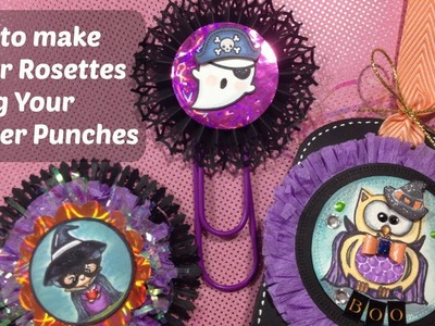DIY - Halloween Paper Rosettes Using  Border Punches