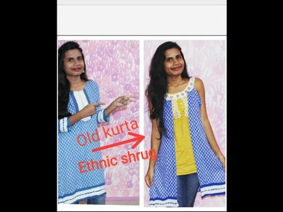 DIY : How To | Convert Old Kurta into Ethnic jacket.Shrug at home | No sew | Easy to make tutorial