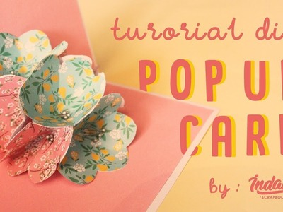 DIY POP UP CARD (Flower Explotion) by INDAKA SCRAPBOOK