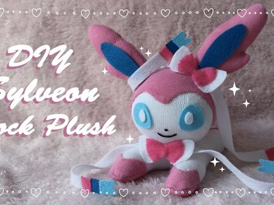 ❤ DIY Sylveon Sock Plush! How To Make A Cute Pokemon Eeveelution Plushie! ❤