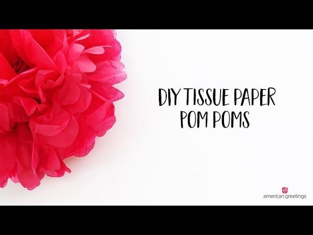 DIY Tissue Paper Pom Poms Tutorial (Full Version)