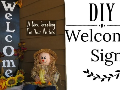 DIY Welcome Sign For Your Front Door   Easy and Quick Full Tutorial