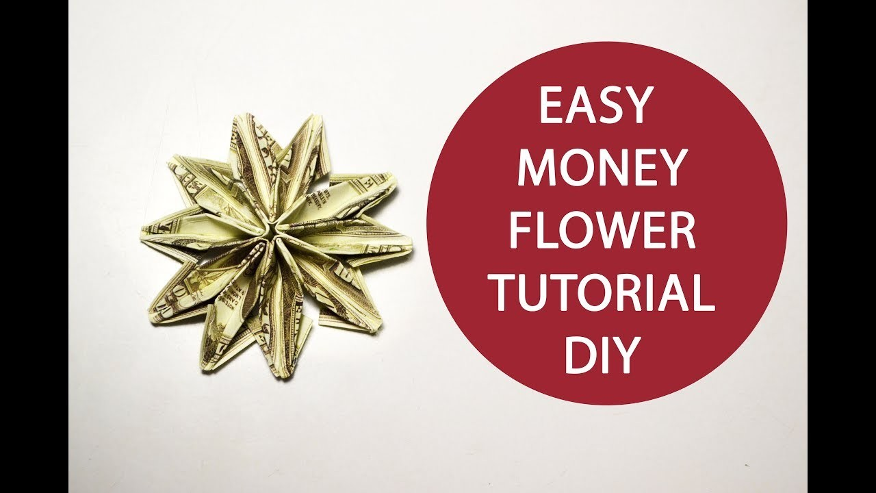 Flower Easy Money Flower Origami Dollar Tutorial Diy Easy Money