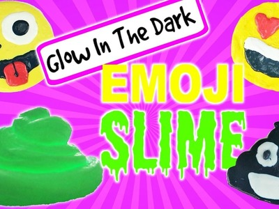 Glow In The Dark DIY Emoji Face Slime | Fluffy Slime Tutorial | Kids Cooking and Crafts