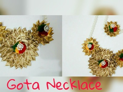 Gota Necklace | DIY | Gota Jewellery Tutorial | Art & Creativity ❤