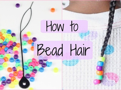 How to add Beads to Hair   DIY