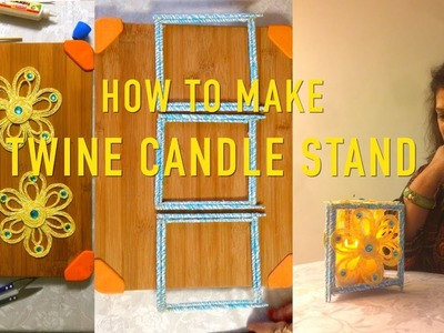 How To Make Twine Candle Stand | DIY