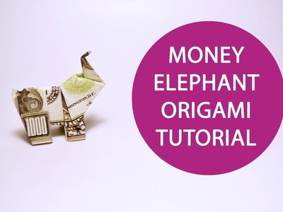 Money Elephant Origami Dollar Animal Tutorial DIY