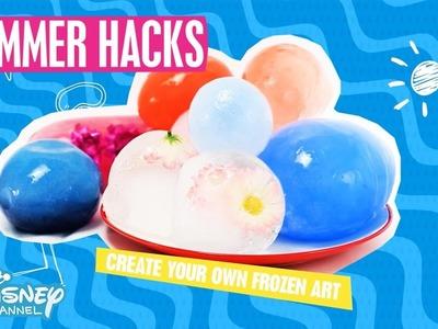 Summer Hacks | DIY Balloon Ice Art Tutorial | Official Disney Channel UK