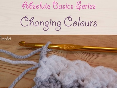 Absolute Beginner Crochet Series : How to change colour
