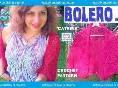 "DIY. Nice Bolero ""Catrina"" in Crochet Pattern by Maricita Colours in English"