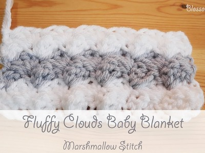 Easiest Crochet Baby Blanket - Fluffy Clouds (Marshmallow Stitch)