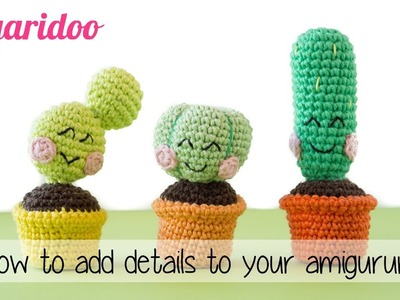 How to add details to your Amigurumi