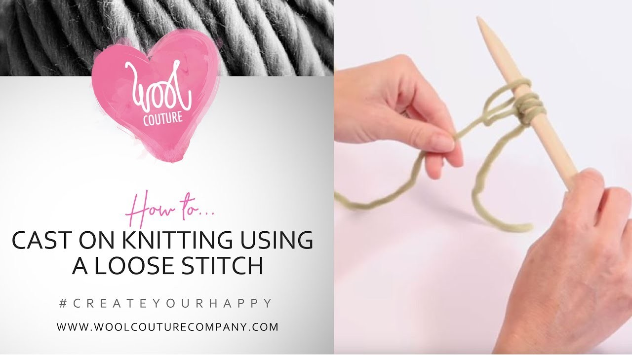 Knitting How To Cast On Stitches : How to cast on knitting with a loose stitch my crafts and