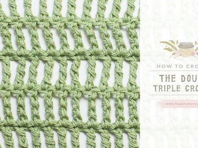How To: Crochet A Double Triple Crochet (US Terms)  | Easy Tutorial by Hopeful Honey