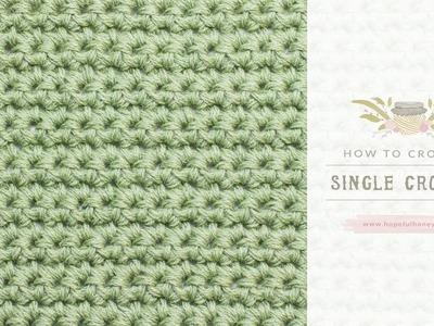 How To: Crochet A Single Crochet (US Terms) | Easy Tutorial by Hopeful Honey