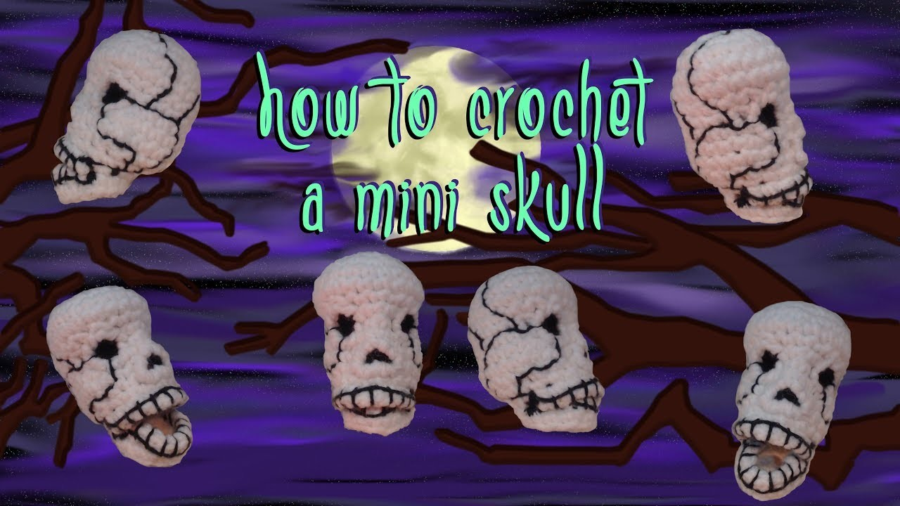 How to Crochet a Skull