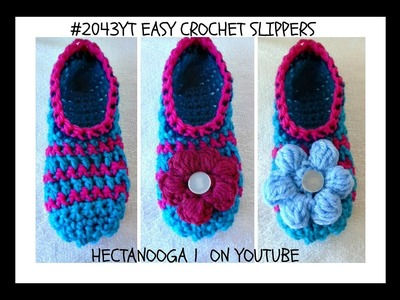 HOW TO CROCHET EASY SLIPPERS - Any size, free crochet pattern , 2043YT