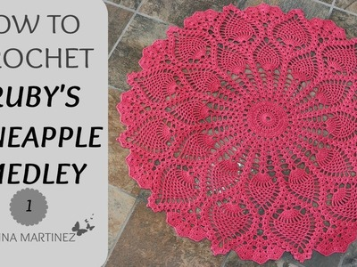 How To Crochet Ruby's Pineapple Medley PART 1