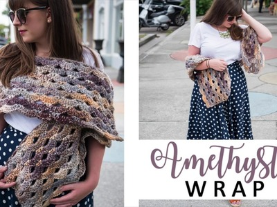 How to Crochet the Amethyst Wrap